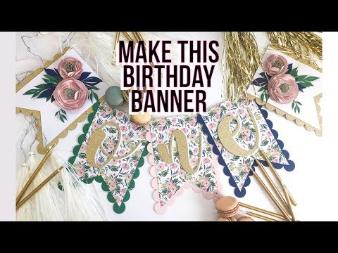 DIY 3D Floral First Birthday Banner using Cardstock