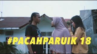 Video #PACAHPARUIK eps18 - BENGKE download MP3, 3GP, MP4, WEBM, AVI, FLV Juli 2018