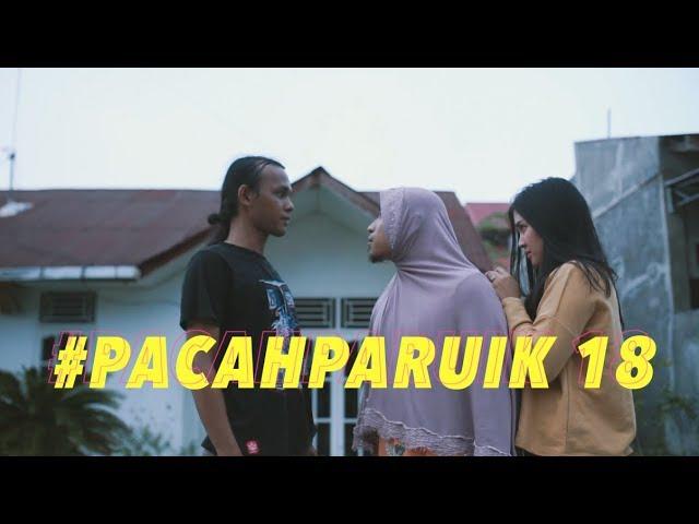 #PACAHPARUIK eps18 - BENGKE
