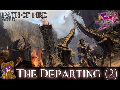 ★ Guild Wars 2 ★ - Act 301: The Departing (2)