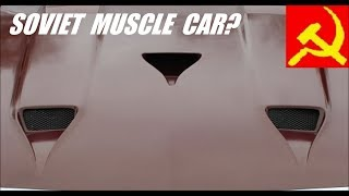 The Soviet Muscle Car?  - WEEKLY CAR FACTS EPISODE 2