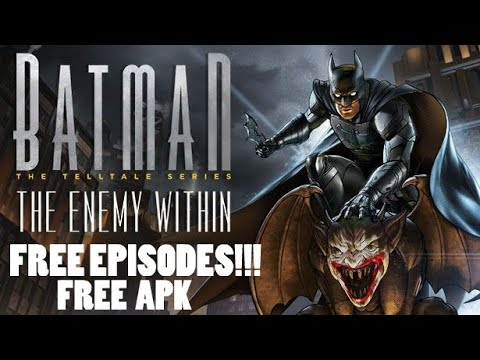 Get Batman Telltale Enemy Within Free Season Pass Android Youtube