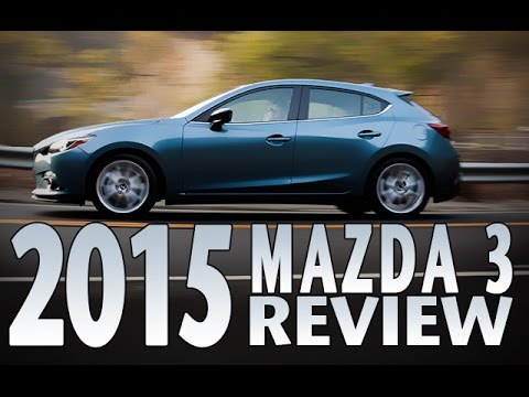Watch The 2015 Mazda 3 In Action Review And Test Drive