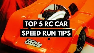 Top 5 RC Car Speed Run Tips