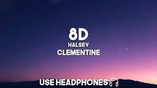 Halsey - Clementine (8D Audio)