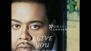 Watch Darwin Hobbs I Give You Praise video