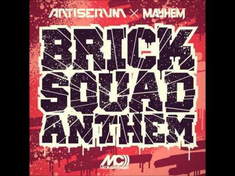 Mayhem and Antiserum - Bricksquad Anthem (Trap) HD