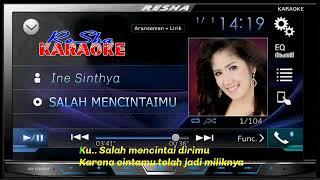 Karaoke SALAH MENCINTAI MU ,,INE SINTIA