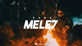 ZUNA - MELE7  prod. by Staticbeatz & BarNone (Official 4K Video)