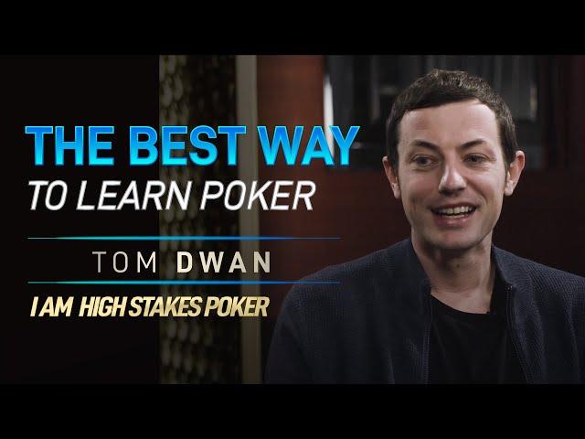 Tom Dwan Reveals the Best Way to Learn Poker