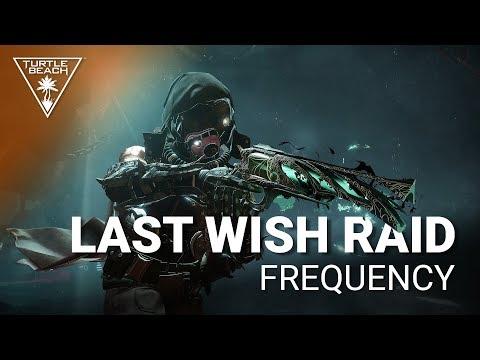 Destiny 2: Last Wish Raid - Frequency