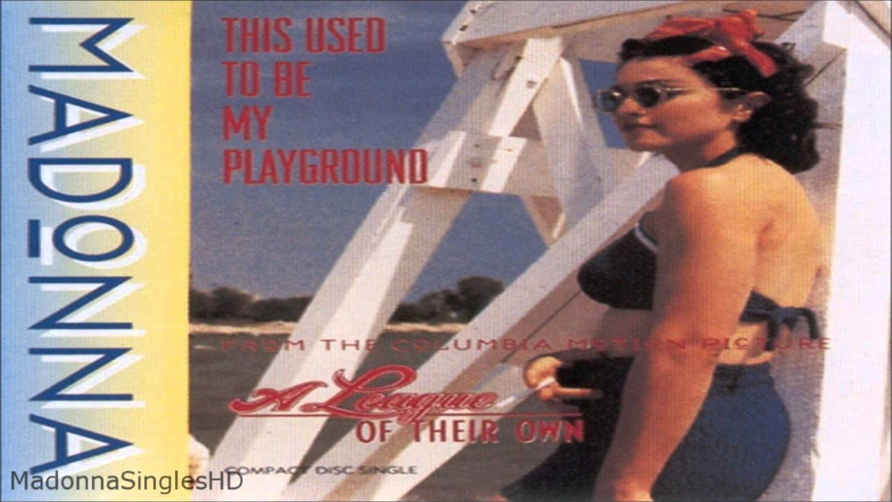 This Used To Be My Playground By Madonna  Song Lyrics, Album, Awards,  History, Video & Karaoke  Music And Lyrics Library