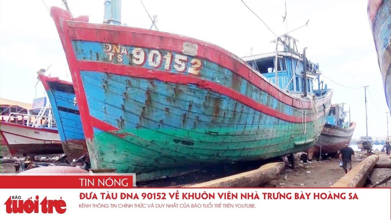 Đưa tàu ĐNa 90152 về khuôn viên Nhà trưng bày Hoàng Sa