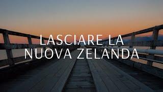Perché ho lasciato la Nuova Zelanda