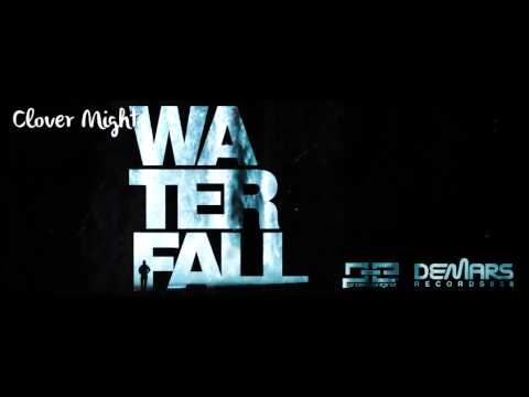 Clover Might - Waterfall (Original Mix) (DeMars Records)