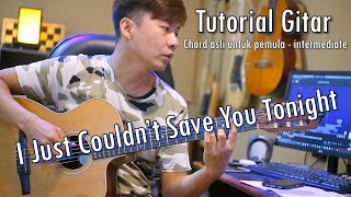 I Just Couldn't Save You Tonight - Ardhito Pramono | NY Tutorial Gitar