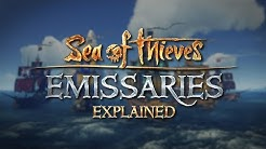 Emissaries Explained - Official Sea of Thieves Gameplay Guide