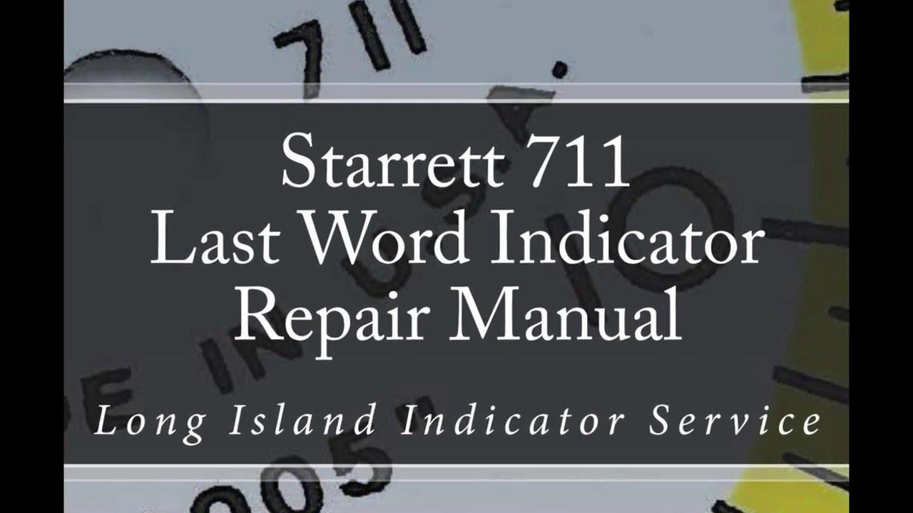 starrett 711 last word indicator repair manual [ 1280 x 720 Pixel ]