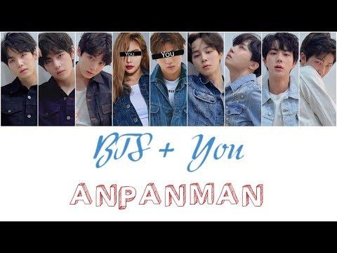 BTS + You (9 members) - Anpanman
