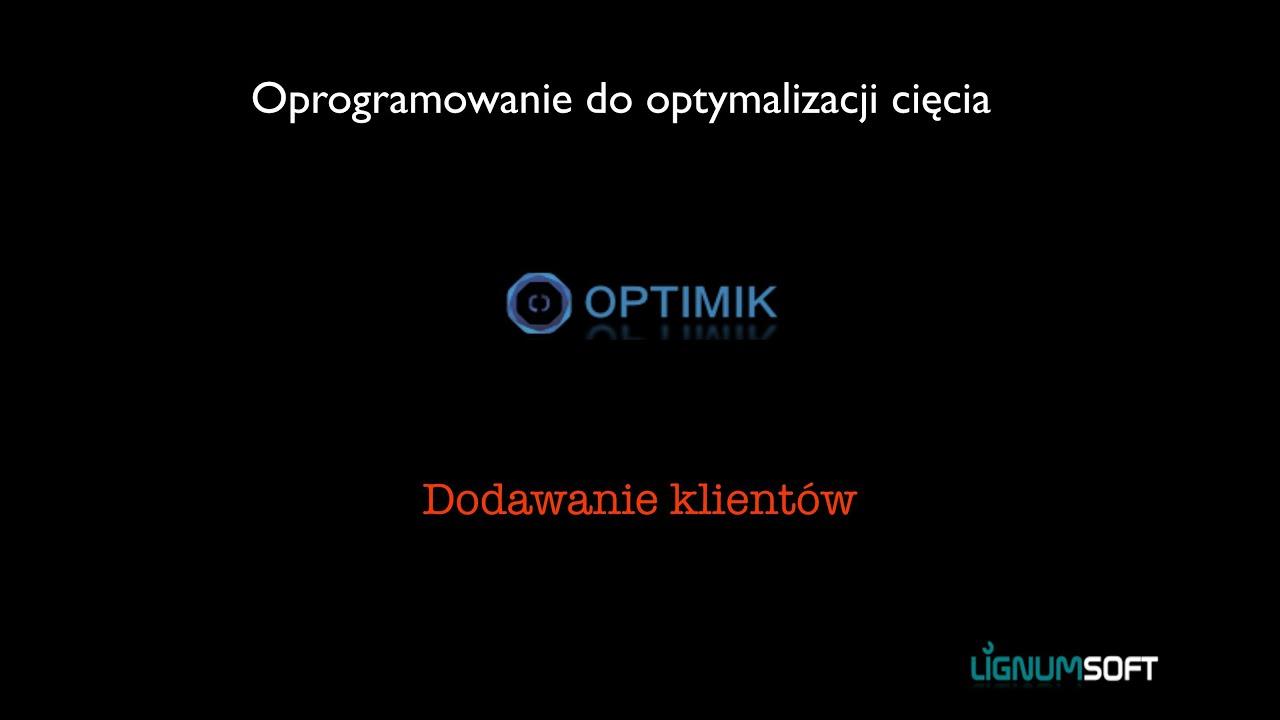 Optimik - Dodawanie klientów i kontrahentów