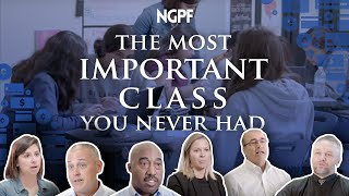 The Most Important Class You Never Had (brought to you by: Next Gen Personal Finance)