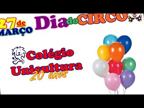 Dia do Circo - 2017 - Colégio Unicultura