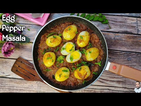 Egg Pepper Masala | Egg Recipes | How To Make Egg Pepper Curry | Anda Recipes | Spicy Egg Fry