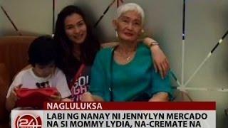24 Oras: Labi ng nanay ni Jennylyn Mercado na si Mommy Lydia, na-cremate na