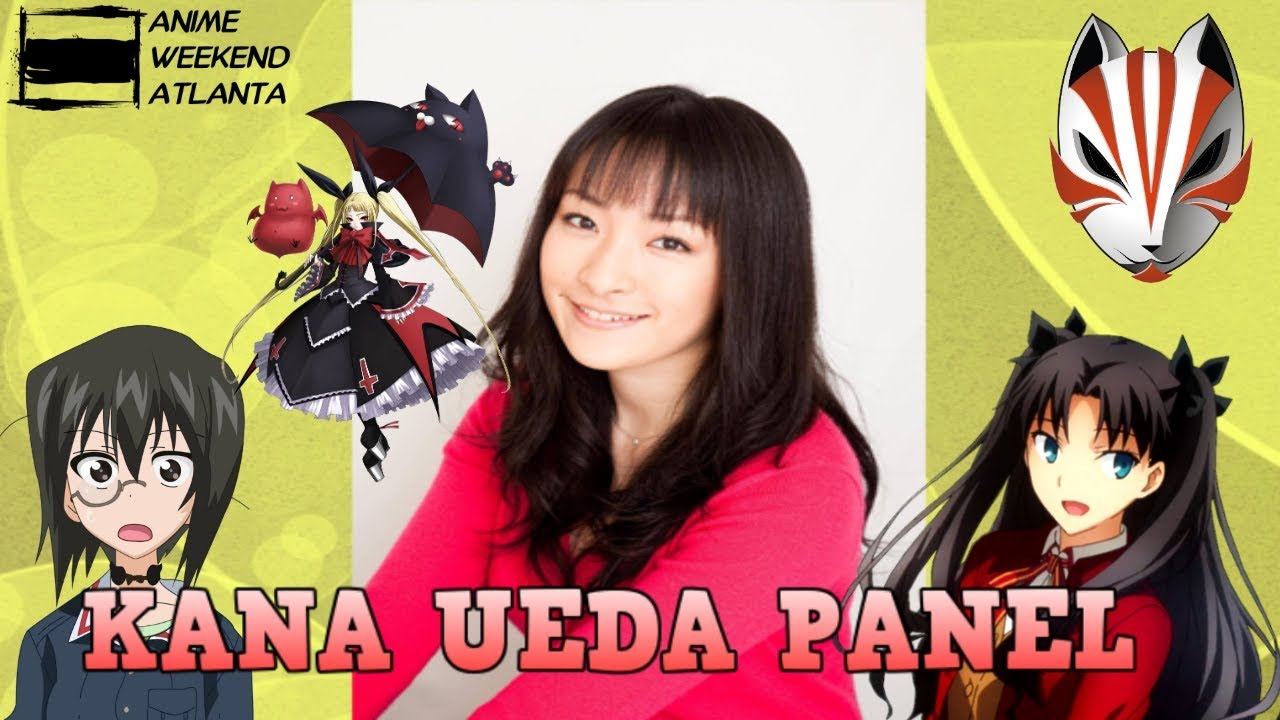 Kana Ueda Panel!!! - ANIME WEEKWND ATLANTA 2017