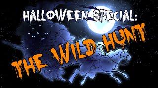 Halloween Special: The Wild Hunt