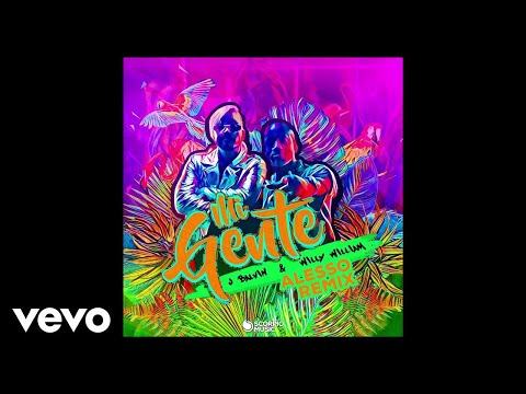 J Balvin, Willy William - Mi Gente (Alesso...