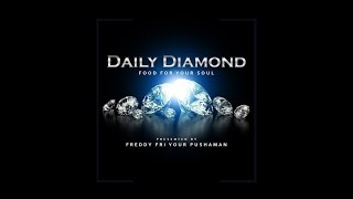 Playya 1000 aka Freddy Fri - Daily Diamond #161 – PAY NO MIND #TuesdayMotivation