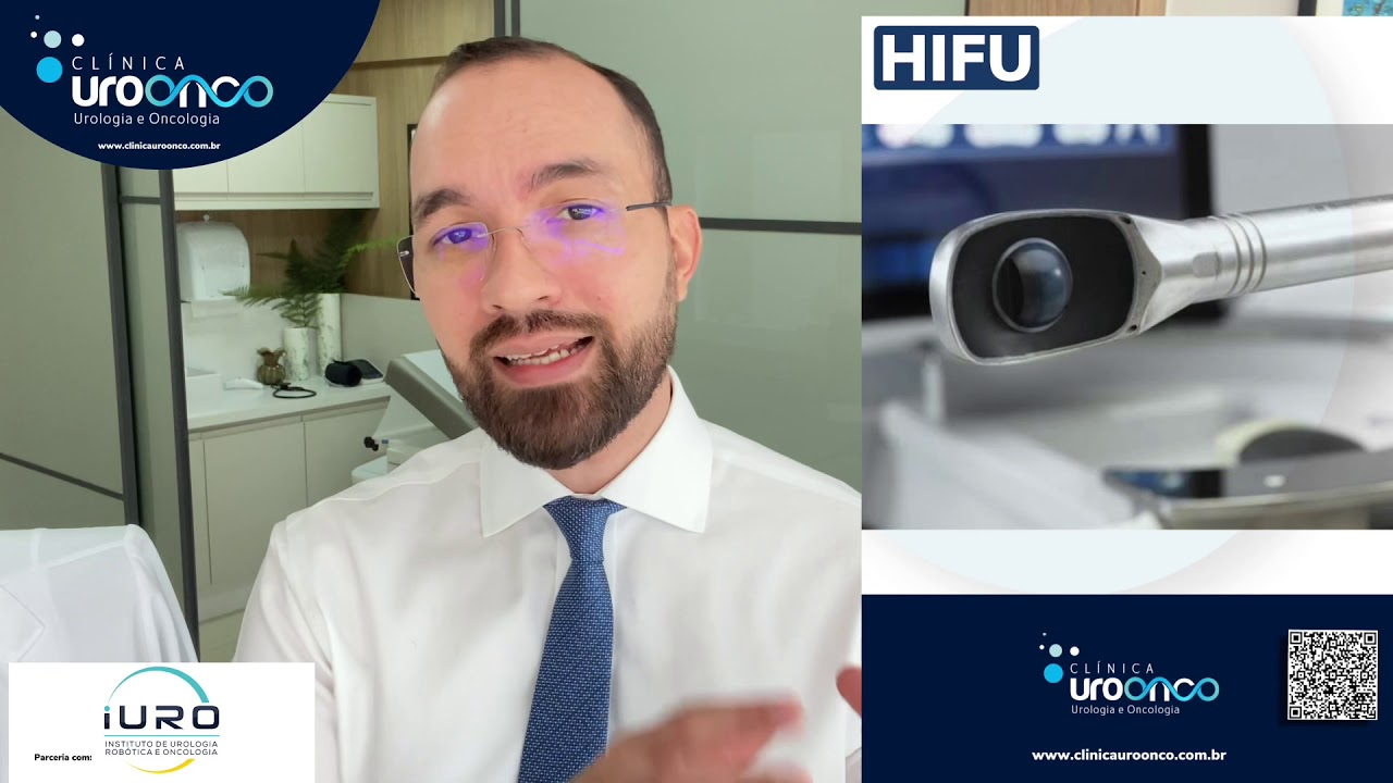 O que é HIFU para câncer de próstata? Uro-oncologista explica indicações, vantagens e desvantagens