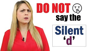 DO NOT Pronounce the Silent 'd' | English Pronunciation Lesson