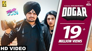 DOGAR : Sidhu Moose Wala (Full Video) Snappy | Teri Meri Jodi | New Punjabi Songs | White Hill Music