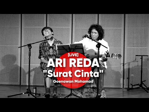 ARI REDA - Surat Cinta - Goenawan Mohamad [LIVE]