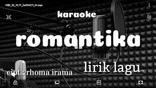 Download Lagu ROMANTIKA KARAOKE -RHOMA IRAMA mp3