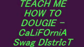 Repeat youtube video Teach me how to dougie