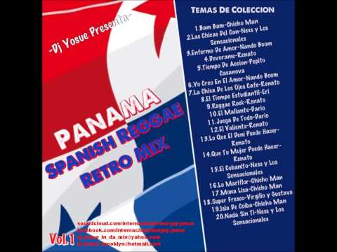 -Dj Yosue Presenta-  Panama Spanish Reggae Retro Mix vol 1