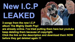 Insane Clown Posse - New Mighty Death Pop Songs Leaked