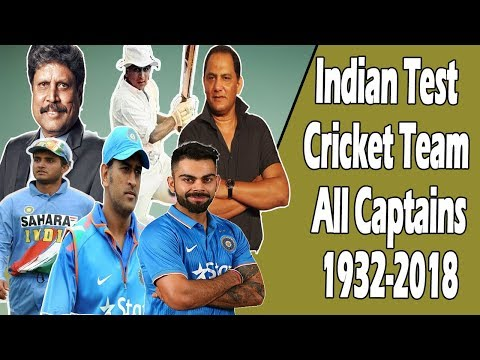Indian Test Cricket Team All Captains - 1932 - 2018