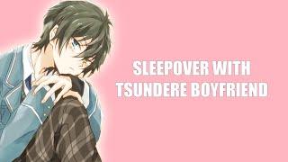 Sleepover With Tsundere Boyfriend - ASMR Boyfriend Roleplay