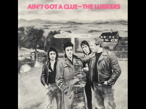 The Lurkers - Aint Got A Clue
