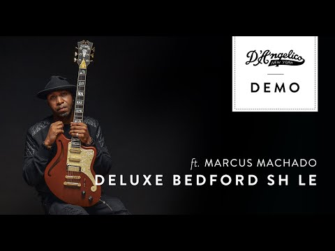 Deluxe Bedford SH LE Demo with Marcus Machado   D'Angelico Guitars