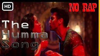 Gambar cover The Humma Song without RAP! - OK Jaanu