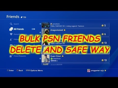 how to delete bulk friend list from psn [playstation network] ps4