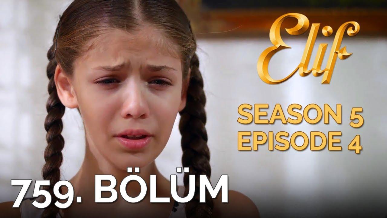 Download Elif 759. Bölüm   Season 5 Episode 4