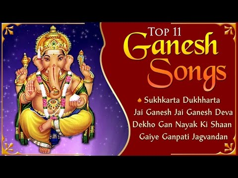 Top 11 Ganesh Songs - Ganesh Aarti - Ganesh Mantra | Ganesh Chaturthi Songs
