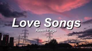 I MISS MY COCOA BUTTER KISSES (Love Songs)  - Kaash Paige  (LYRICS)