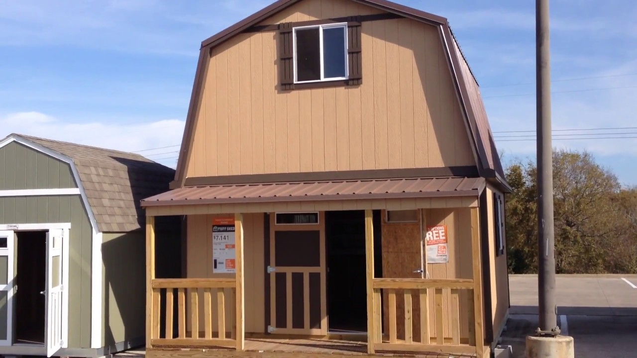 Tuff shed, 16x16 two story barn cabin